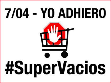 Múltiples adhesiones al boicot a supermercados el próximo 7 de abril