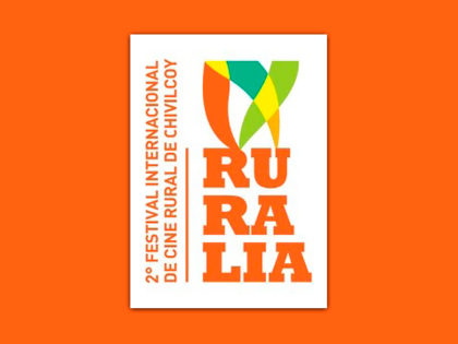 """""""RURALIA. 2° Festival Internacional de Cine Rural de Chivilcoy"""""""