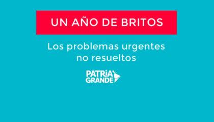 Publicación pedida: Un año de Britos. Los problemas urgentes no resueltos