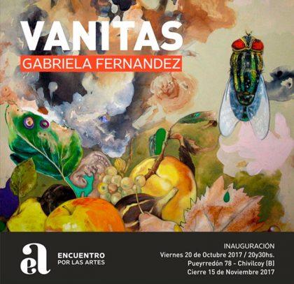 Encuentro por las Artes: Este viernes, a las 20.30hs, se inaugura VANITAS, la obra de Gabriela Fernández