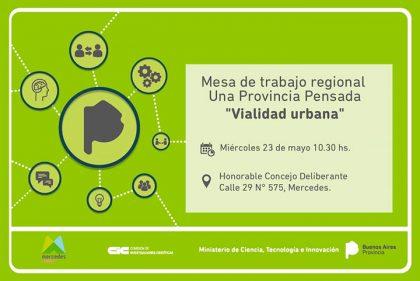 """Invitación a participar de la Mesa de Trabajo Regional de #UnaProvinciaPensada: """"Vialidad urbana"""""""