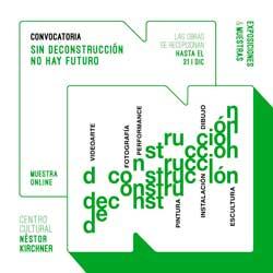 """<span style='color:#f000000;font-size:14px;'>CULTURA</span><br>El CCNK Chivilcoy lanzó la convocatoria online a artistas visuales para la muestra """"Sin deconstrucción no hay futuro"""""""