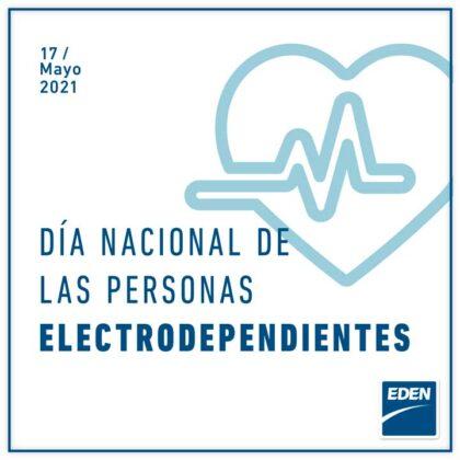 <span style='color:#f000000;font-size:14px;'>EDEN</span><br>17 de mayo: Día Nacional de la Persona Electrodependiente